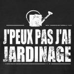 Spreadshirt J'Peux Pas J'Ai Jardinage T-Shirt Homme de la marque Spreadshirt image 1 produit